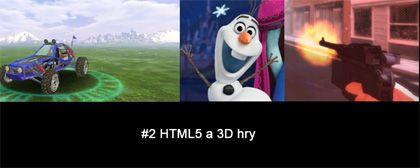 #2 Nášup HTML5 a 3D her