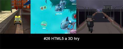 #26 Nášup HTML5 a 3D her