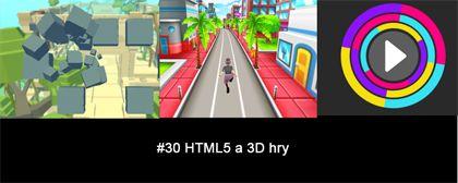 #30 Nášup HTML5 a 3D her
