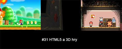 #31 Nášup HTML5 a 3D her