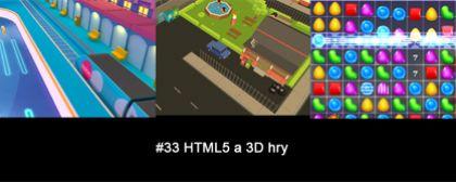 #33 Nášup HTML5 a 3D her