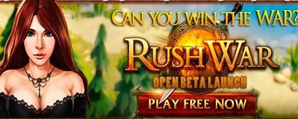 New browser Rushwar - Open Beta is here
