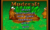 Mudcraft