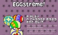 Eggstreme!