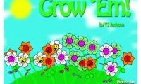 Grow Em