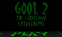 Gool 2 The Christmas Catastrophe