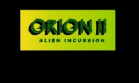 Orion 2 Alien Incursion
