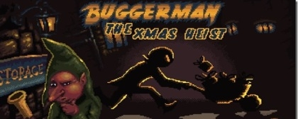 Buggerman: The Xmas Heist