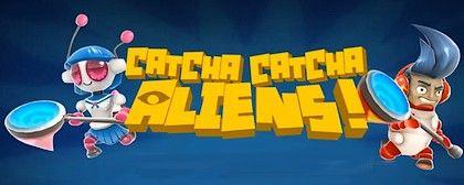 Catcha Catcha Aliens!