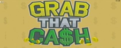 Grab That Cash