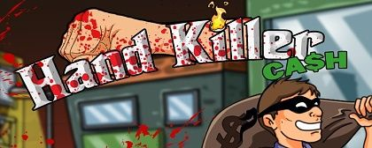Hand Killer Cash