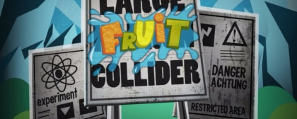 Large Fruit Collider