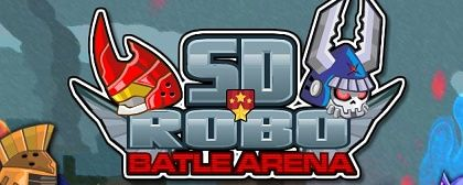 Sd Robo Battle Arena