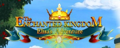 The Enchanted Kingdom: Elisa's Adventures