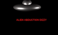 Alien Abduction Dizzy
